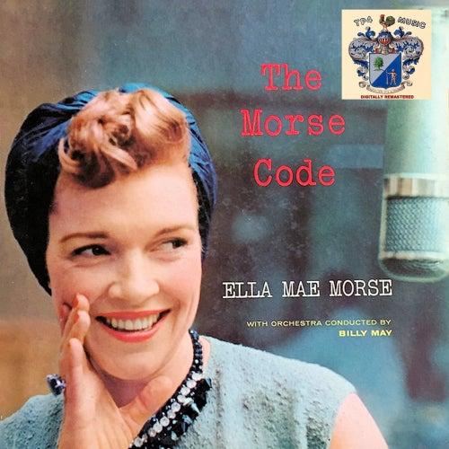 The Morse Code by Ella Mae Morse