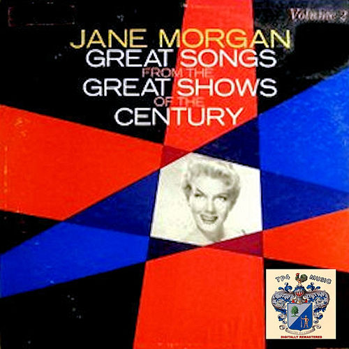 Great Songs from the Great Shows of the Century - Vol.2 von Jane Morgan