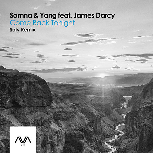 Come Back Tonight (Soty Remix) van Somna