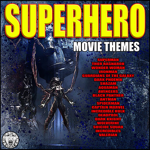 Superhero Movie Themes de Big Movie Themes