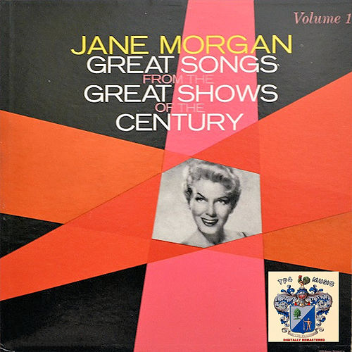 Great Songs from the Great Shows of the Century - Vol.1 von Jane Morgan