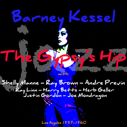 The Gypsy's Hip de Barney Kessel