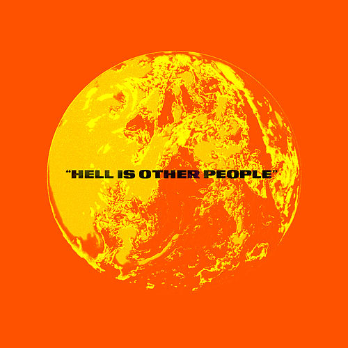 Hell Is Other People by Neil Landstrumm