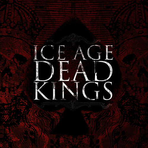 Dead Kings von Ice Age