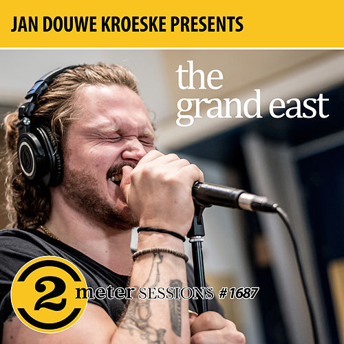 Jan Douwe Kroeske presents: 2 Meter Sessions #1687 - The Grand East by The Grand East