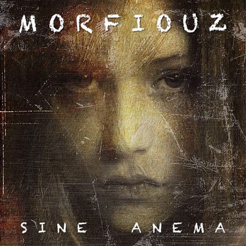 Sine Anema (Remastered) by Morfiouz