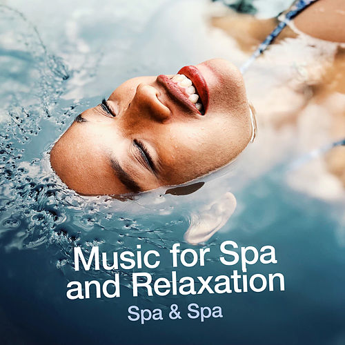 Music for Spa and Relaxation de S.P.A