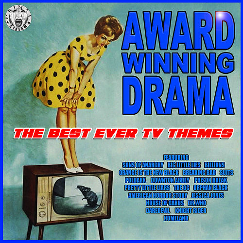 Award Winning Drama - The Best Ever TV Themes de TV Themes