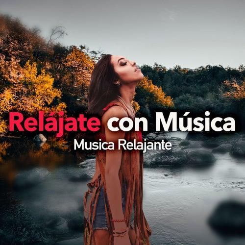 Relájate con Música by Musica Relajante