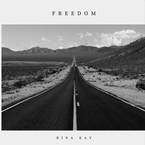 Freedom de Rina Kay