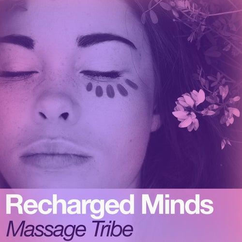 Recharged Minds de Massage Tribe