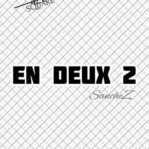 En Deux 2 by Sanchez