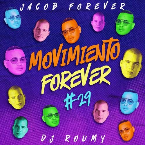 Movimiento Forever # 29 de Jacob Forever