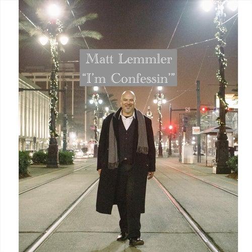 I'm Confessin' de Matt Lemmler