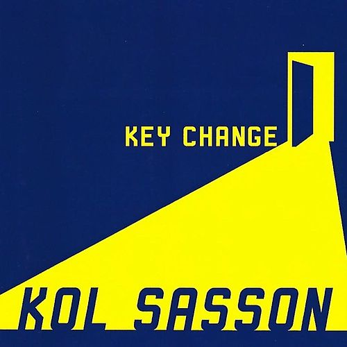 Key Change by Kol Sasson