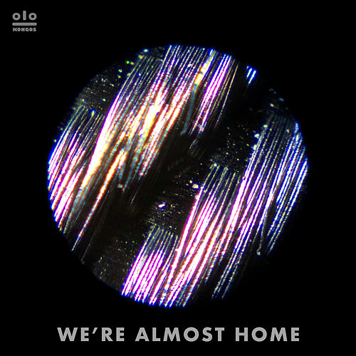 We're Almost Home by Kongos
