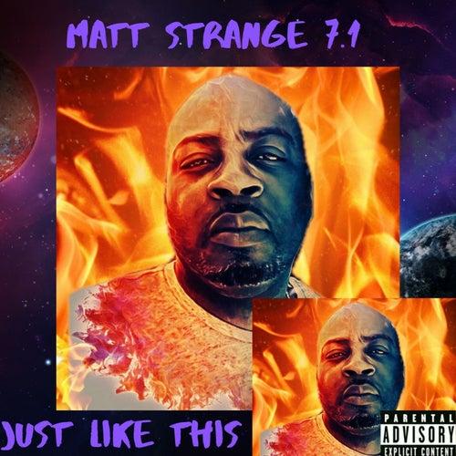 Just Like This von MaTT STRANGE 7.1
