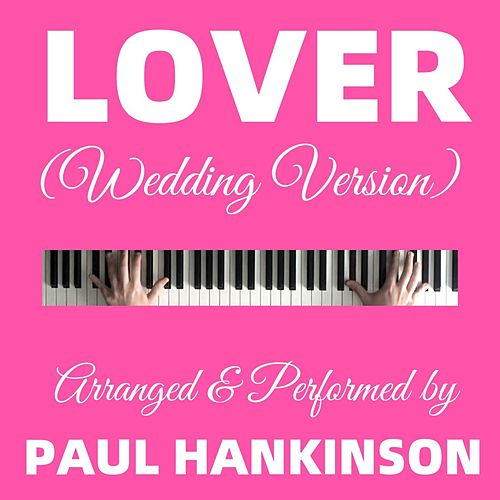 Lover (Wedding Version) von Paul Hankinson