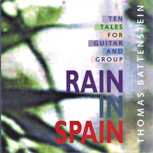 Rain in Spain by Thomas Battenstein