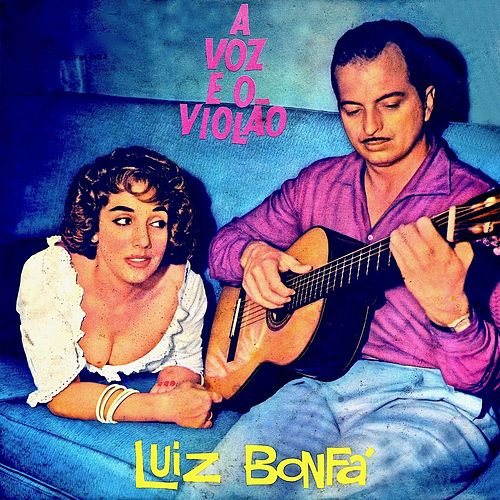 O Violao E O Samba (Remastered) by Luiz Bonfá