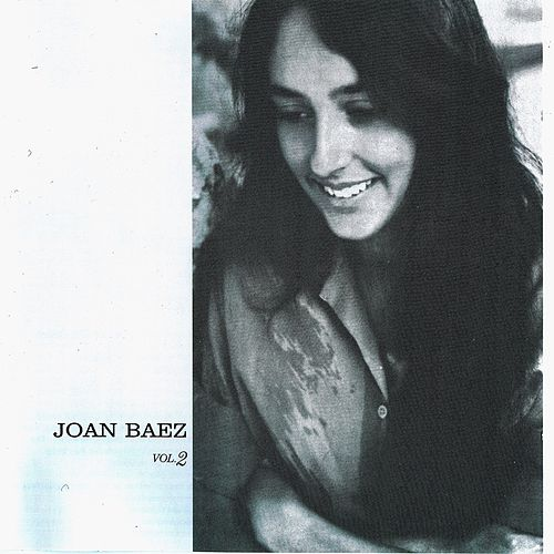 Joan Baez Vol. 2 (Remastered) von Joan Baez