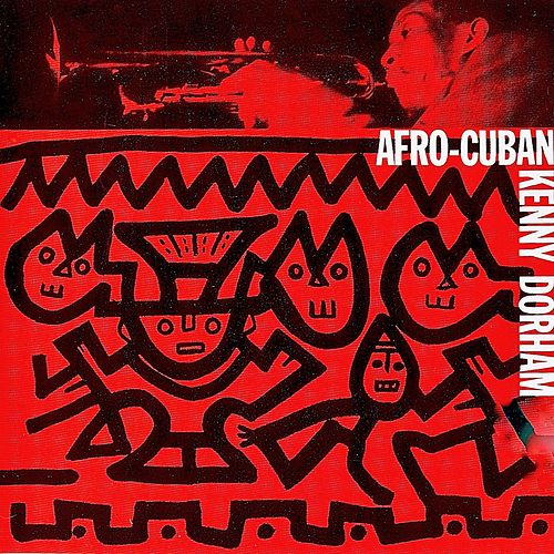 Afro-Cuban (Remastered) by Kenny Dorham
