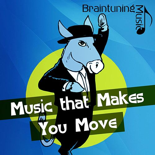 Music that Makes You Move von Various Artists
