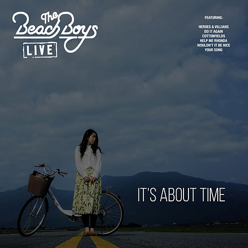 It's About Time (Live) von The Beach Boys