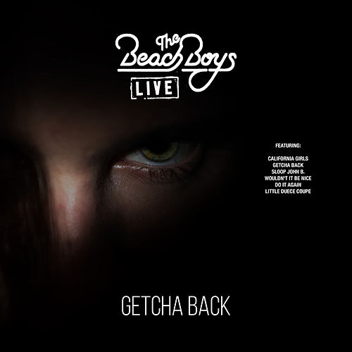 Getcha Back (Live) de The Beach Boys