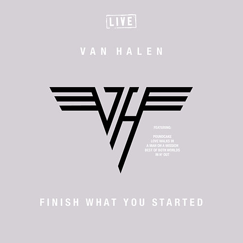 Finish What You Started (Live) von Van Halen