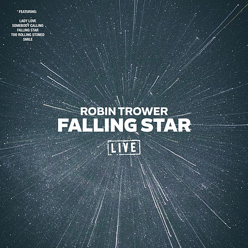 Falling Star (Live) by Robin Trower