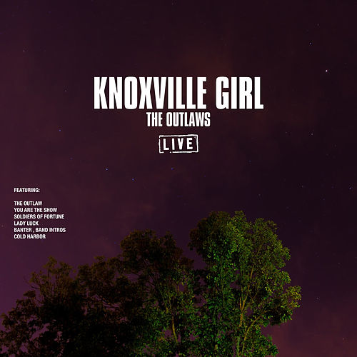 KnoxvIlle Girl (Live) von The Outlaws