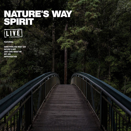 Nature's Way (Live) by Spirit