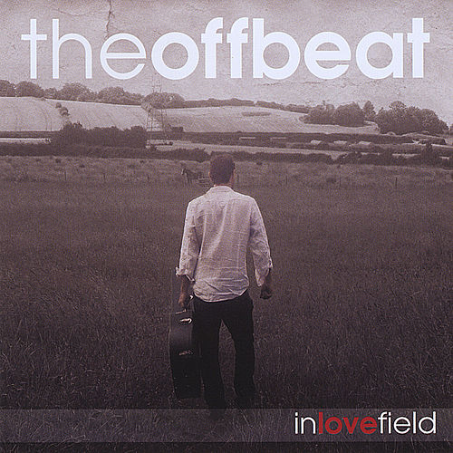 In Love Field van Off Beat