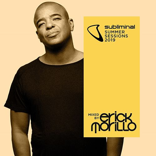 Subliminal Summer Sessions 2019 (Mixed by Erick Morillo) von Various Artists