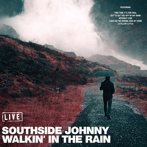Walkin' In The Rain (Live) de Southside Johnny