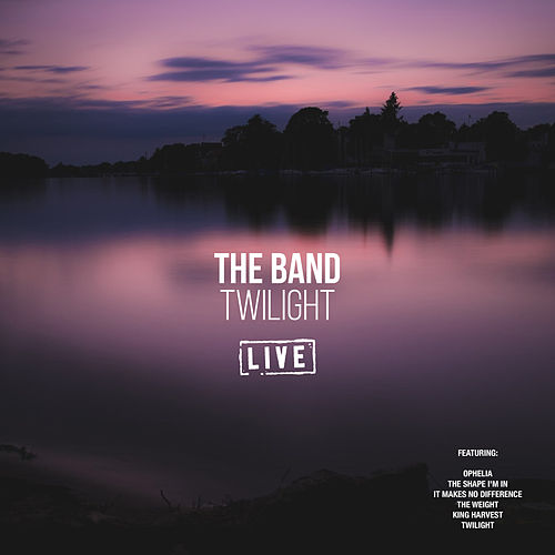 Twilight (Live) de The Band