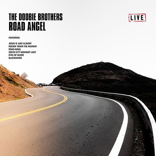Road Angel (Live) von The Doobie Brothers