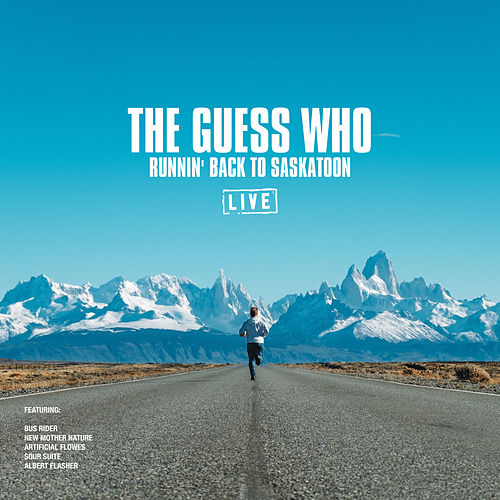 Runnin' Back To Saskatoon (Live) de The Guess Who