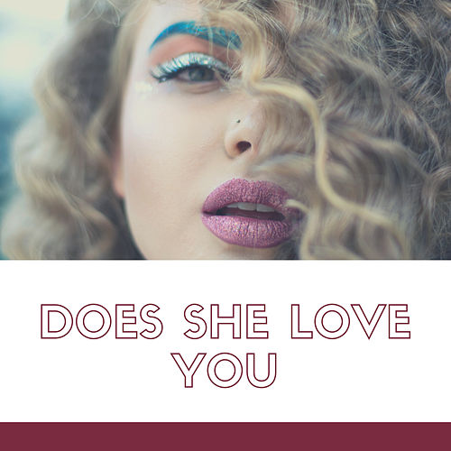 Does She Love You (Demo) von Pookie