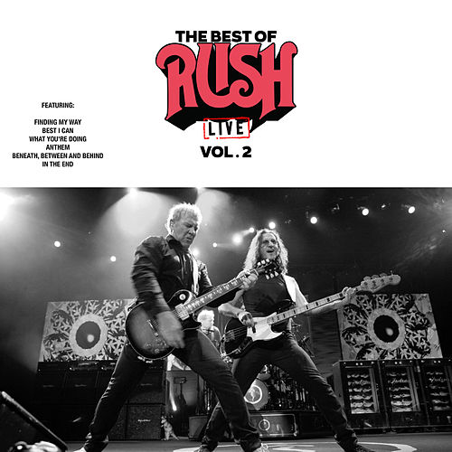 The Best Of Rush Live Vol. 2 (Live) de Rush