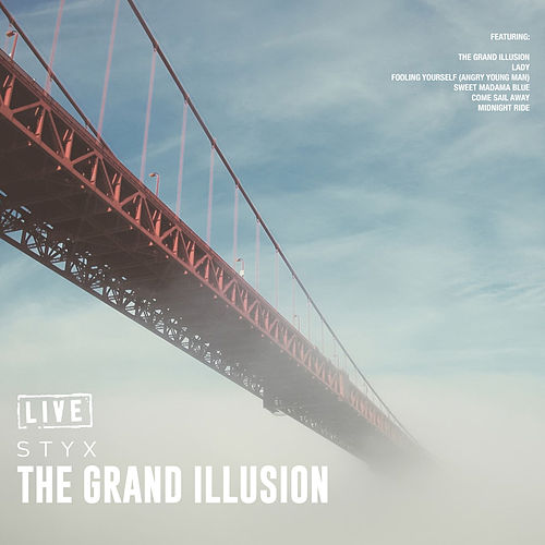 The Grand Illusion (Live) de Styx