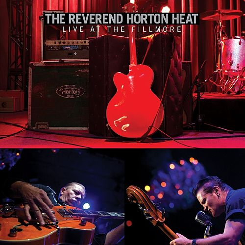 Live at The Fillmore by Reverend Horton Heat