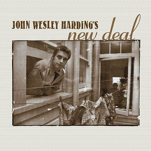 John Wesley Harding's New Deal de John Wesley Harding