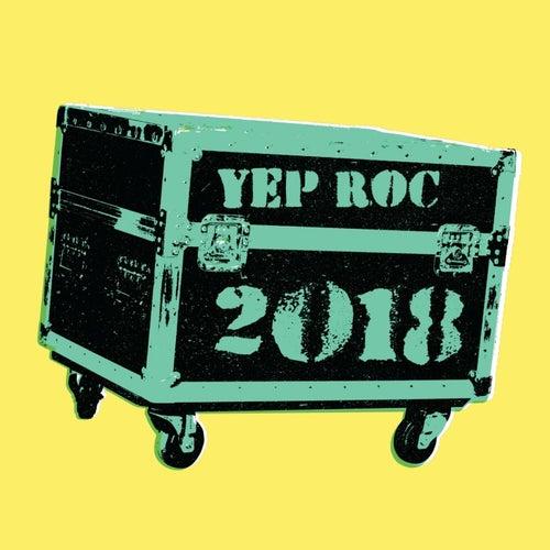 Yep Roc Spring 2018 Sampler by Various Artists