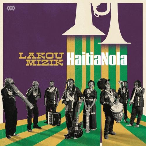 HaitiaNola by Lakou Mizik