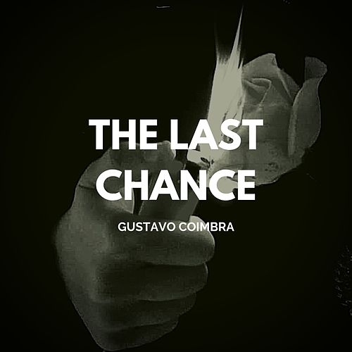 The Last Chance by Gustavo Coimbra