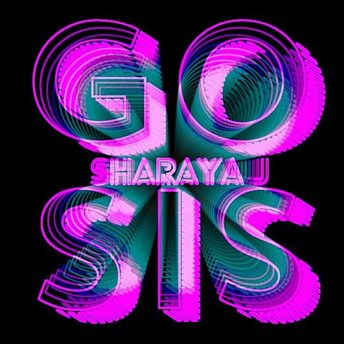 Go Sis by Sharaya J