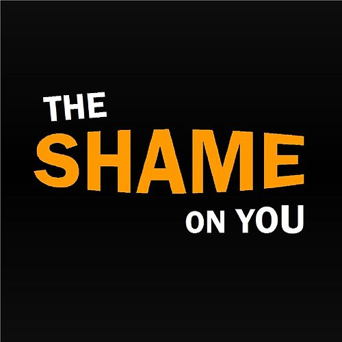 The Shame on You de Roderic Reece