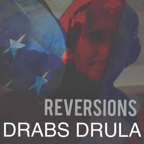 Reversions de Drabs Drula